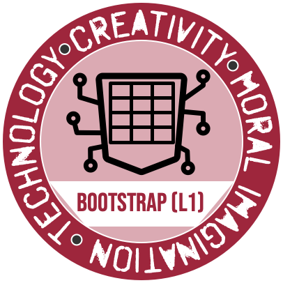 The Bootstrap (Level 1) Badge from the Westmont Center for Technology, Creativity and the Moral Imagination